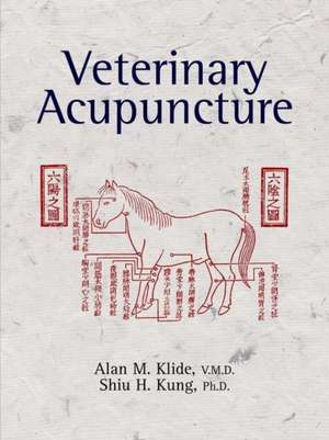 Veterinary Acupuncture de Alan M. Klide