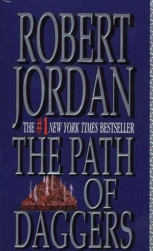 The Path of Daggers:  Metamorphosis de Robert Jordan