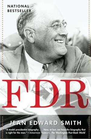 FDR de Jean Edward Smith