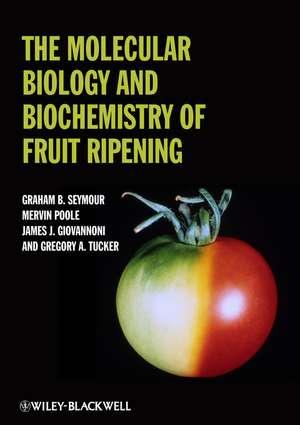 The Molecular Biology and Biochemistry of Fruit Ripening imagine