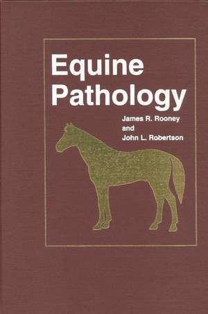 Equine Pathology de James R. Rooney