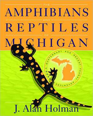 The Amphibians and Reptiles of Michigan imagine