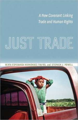 Just Trade de Berta Esperanza Hernandez-Truyol