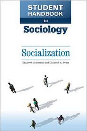 Socialization de Elizabeth A. Swart
