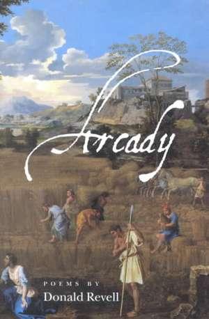 Arcady de Donald Revell