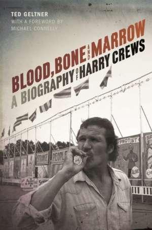 Blood, Bone, and Marrow de Ted Geltner