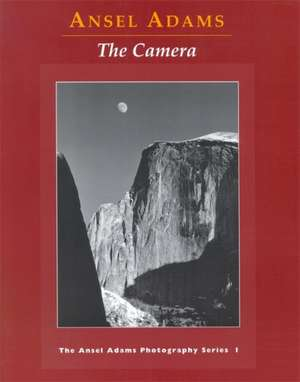 The Camera de Ansel Adams