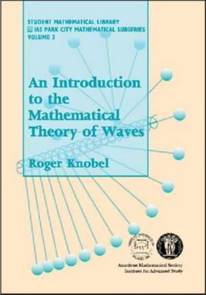 An Introduction to the Mathematical Theory of Waves imagine