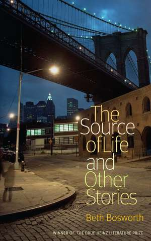 The Source of Life and Other Stories de Beth Bosworth
