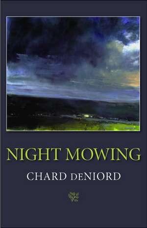 Night Mowing de Chard deNiord