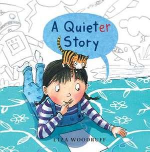 A Quieter Story de Liza Woodruff