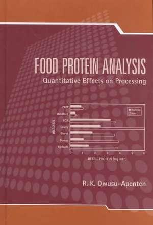 Food Protein Analysis:  Quantitative Effects on Processing de Owusu-Apenten