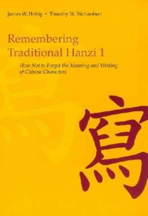 Remembering Traditional Hanzi, Book 1