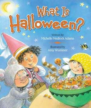 What Is Halloween? de Michelle Medlock Adams