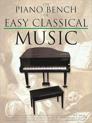 The Piano Bench of Easy Classical Music de Amy Appleby