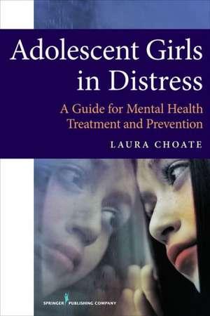 Adolescent Girls in Distress