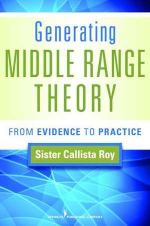 Generating Middle Range Theory