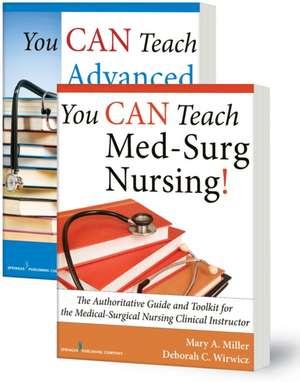 You Can Teach Med-Surg Nursing! Basic and Advanced Set
