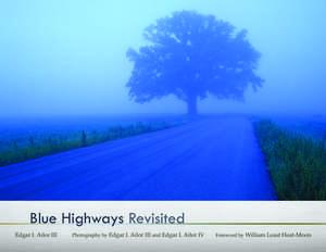 BLUE HIGHWAYS Revisited de Edgar I. Ailor, III