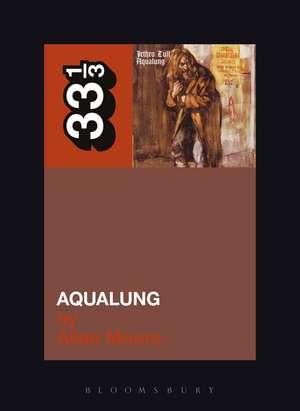 Jethro Tull's Aqualung de Professor Allan Moore