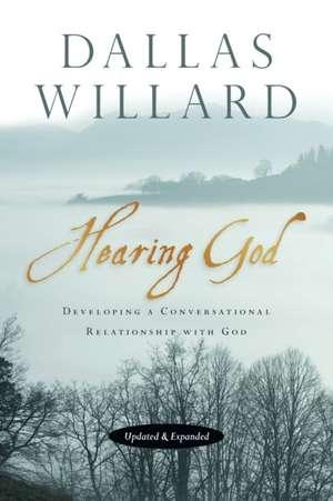 Hearing God de Professor Dallas Willard