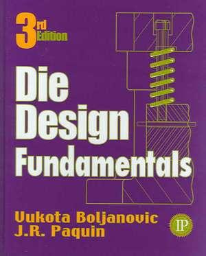 Die Design Fundamentals de Vukota Boljanovic