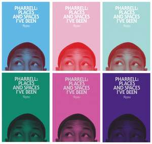 Pharrell:  Places and Spaces I've Been de Pharrell Williams