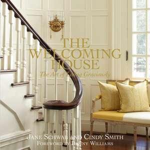 The Welcoming House de Jane Schwab