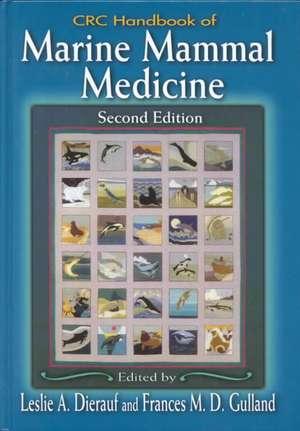 CRC Handbook of Marine Mammal Medicine: Health, Disease and Rehabilitation
