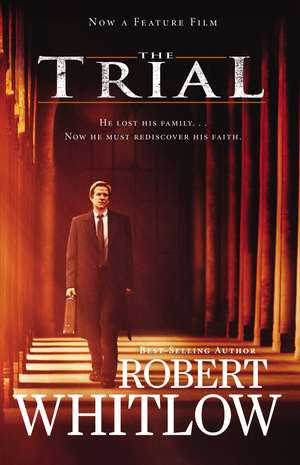 The Trial Movie Edition de Robert Whitlow