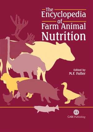 The Encyclopedia of Farm Animal Nutrition de Malcolm F. Fuller