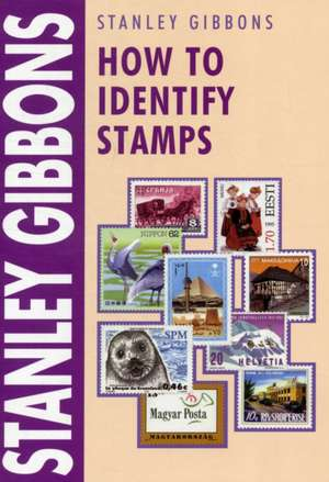 How to Identify Stamps de Stanley Gibbons