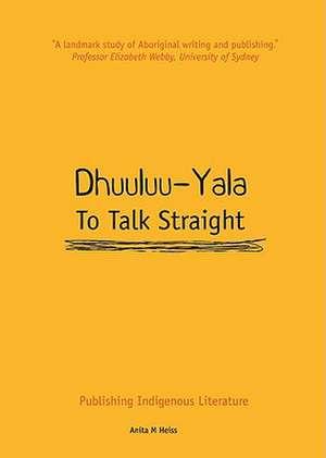 Dhuuluu-Yala to Talk Straight imagine