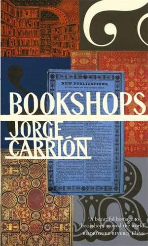 Bookshops de Jorge Carrión