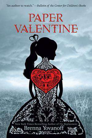 Paper Valentine de Brenna Yovanoff