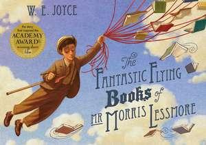 Fantastic Flying Books of Mr. Morris Lessmore de W. E. Joyce