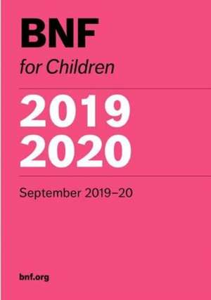 BNF for Children (BNFC) 2019-2020 de  Paediatric Formulary Committee