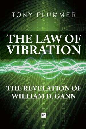 The Law of Vibration de Plummer Tony