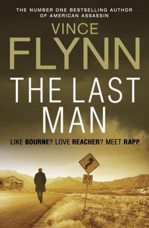 The Last Man de Vince Flynn
