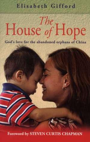 The House of Hope de Elisabeth Gifford