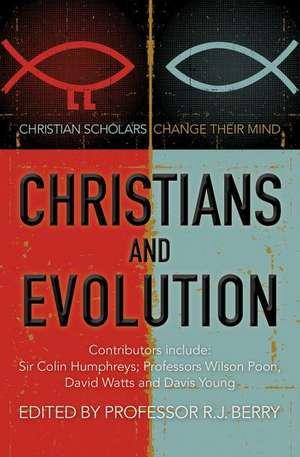 Christians and Evolution de R.J. BERRY