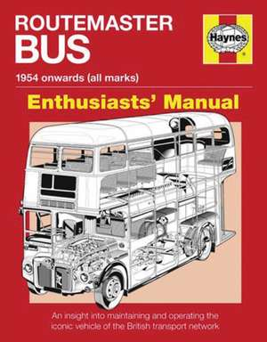 Routemaster Bus Manual - 1954 Onwards (All Marks) imagine