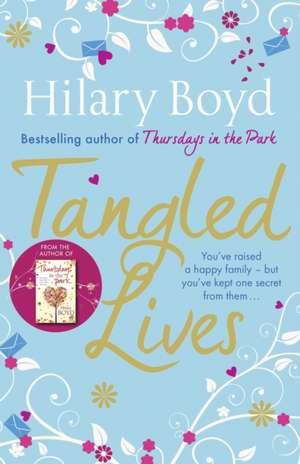 Tangled Lives de Hilary Boyd