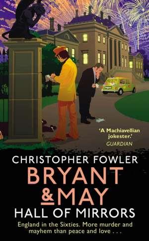 Bryant & May - Hall of Mirrors