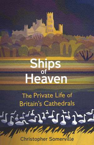 Ships Of Heaven de Christopher Somerville
