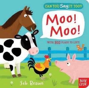 Can You Say It Too? Moo! Moo! imagine
