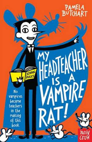 My Headteacher is a Vampire Rat