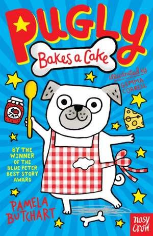 Pugly Bakes a Cake de Pamela Butchart