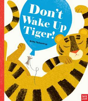 Don't Wake Up Tiger
