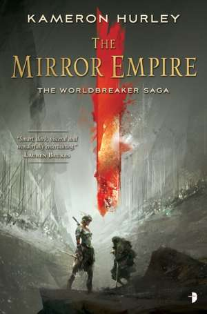 The Mirror Empire:  Worldbreaker Saga 1 de Kameron Hurley